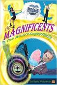The Magnificents: The World's Longest Field Trip